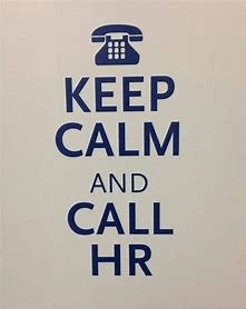 a picture saying keep calm and call HR