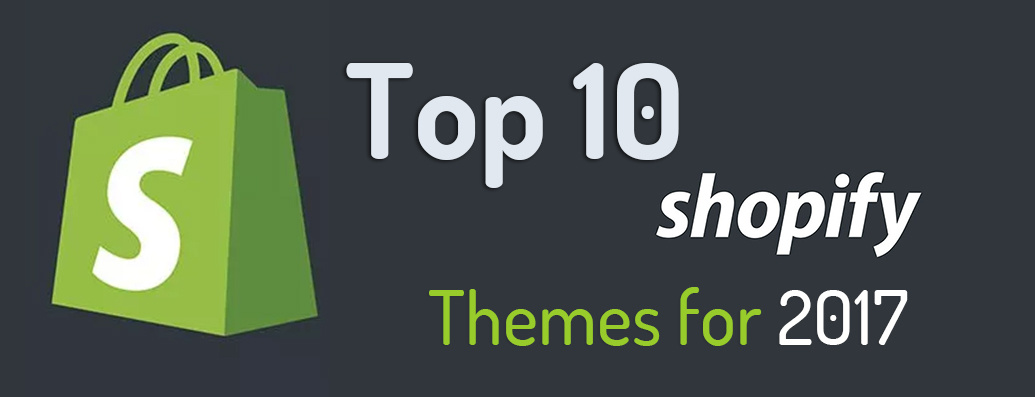 Top 10 Premium Shopify Themes 2017