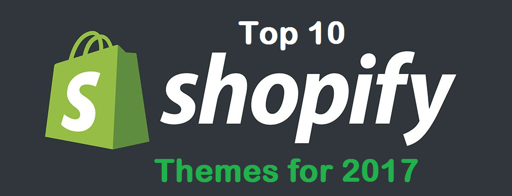 Top 10 Shopify Themes for 2017