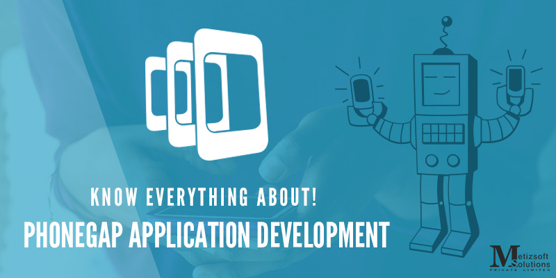 Know Everything About! How to Build PhoneGap Application?