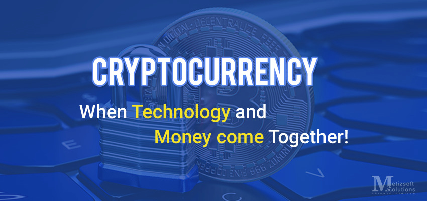 Bitcoin Cryptocurrency: When Technology And Money Come Together!