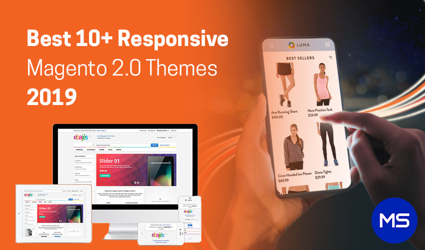 Top 10+ Magento 2.0 Themes Helps to Grow Your Online Store in 2019