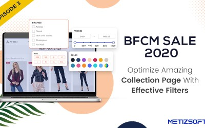 Drive More Sales with Amazing Collection Page with Effective Filters for the Upcoming BFCM Sale 2020