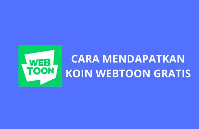 cara mendapatkan koin webtoon gratis