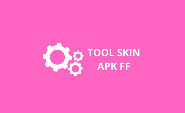 tool skin apk ff