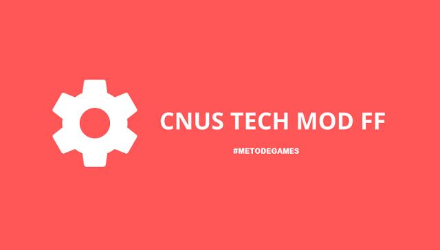 cnus tech mod ff