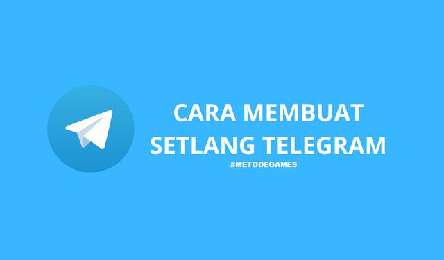 cara membuat setlang telegram