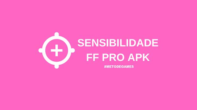 sensibilidade ff pro apk