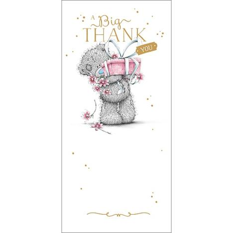 Big Thank You Me to You Bear Card (A01ZS147) : Me to You
