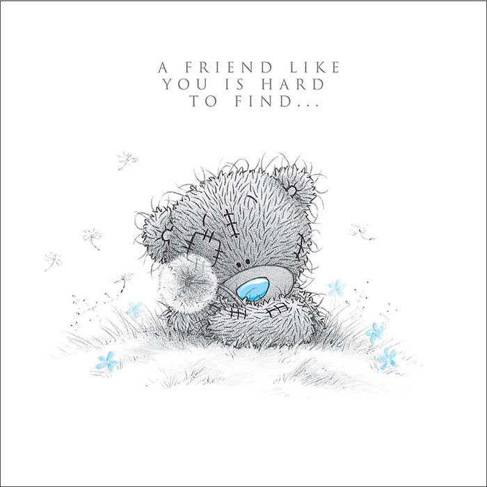Tatty Teddy with Dandelion Me to You Bear Friendship Card