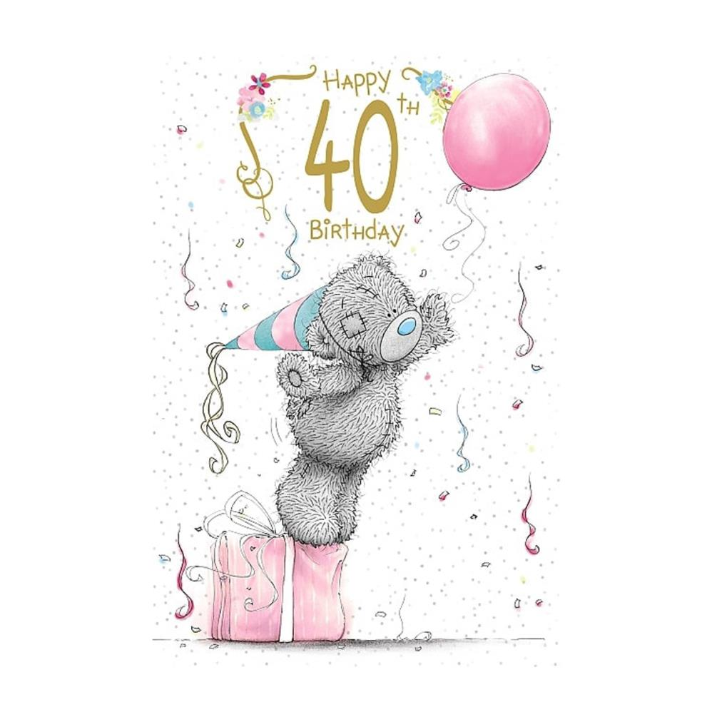 Happy 40th Birthday Me To You Bear Birthday Card A01MS371