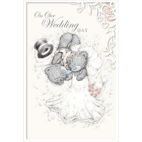 On Our Wedding Day Me to You Bear Card (A01MN130) : Me to
