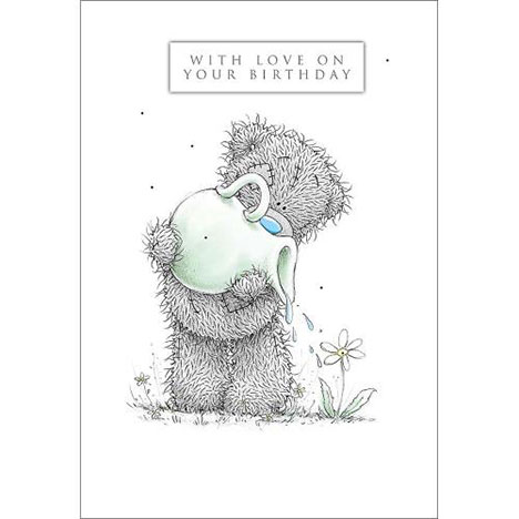 Tatty with Watering Can Me to You Bear Birthday Card