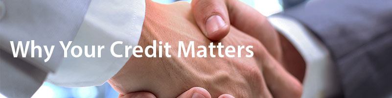 Why Your Credit Matters