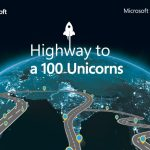 "Microsoft expands ""Highway to a 100 Unicorns"" initiative to support startups in Asia Pacific"