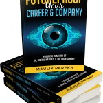 "Award-winning CEO Maulik Parekh makes writing debut, ""Future Proof Your Company and Career"""