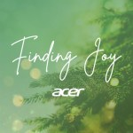 "Acer Philippines sparks hope with the launch of their new holiday music video, ""Finding Joy"" featuring celebrities Kathryn Bernardo, Daniel Padilla, Ivana Alawi, Janina Vela, Cong Velasquez, and Awi Columna"