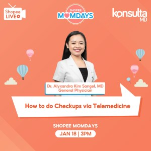 """KonsultaMD and Shopee launch """"MomDays"""" to help Filipino Moms learn the benefits of Telemedicine"""