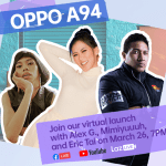 Alex Gonzaga, Mimiyuuuh, and Eruption headline OPPO A94 Livestream on March 26
