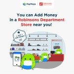 Robinsons Department Stores adds to PayMaya's widest Add Money Network