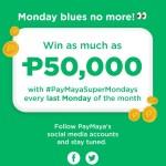 Kickstart your week right with #PayMayaSuperMondays!