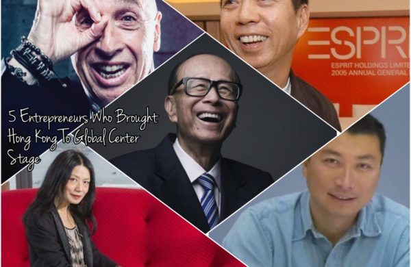 [Metro Journal] 5 Entrepreneurs Who Brought Hong Kong To Global Center Stage