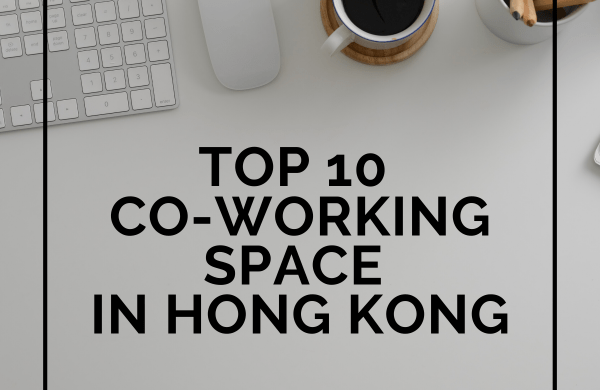 Top 10 Co-working Space in HK