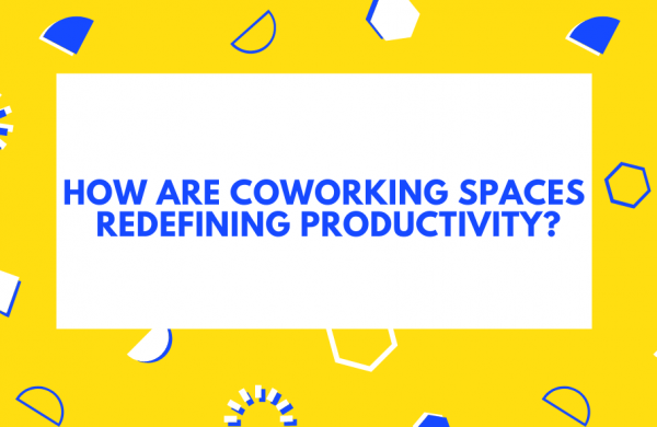 How are coworking spaces redefining productivity?
