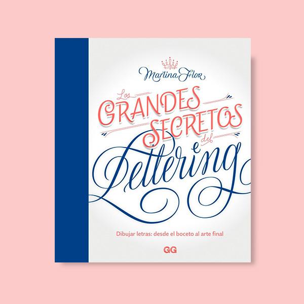 Libro de Martina Flor, Los grandes secretos del lettering