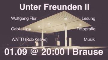 01.09.2018 – Unter Freunden II