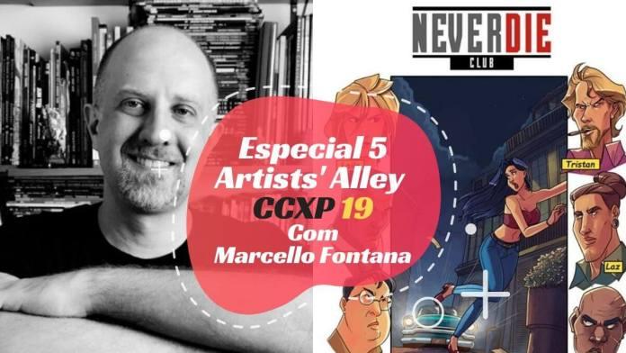 Especial 5 – Artists' Alley CCXP19 com Marcello Fontana