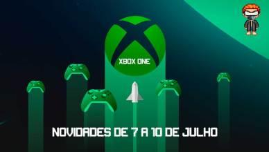 Confira as novidades de 7 a 10 de julho no Xbox One