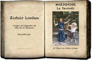 Mazigador - Contes et légendes