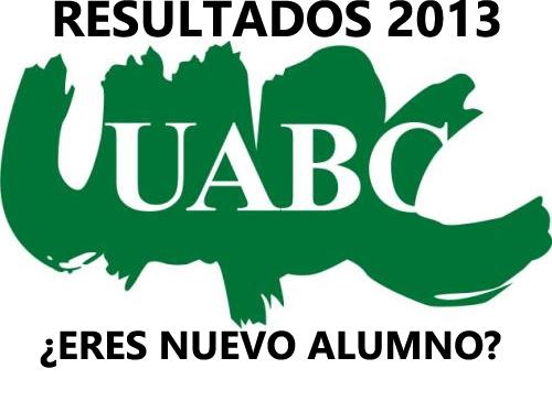resultados UABC 2013