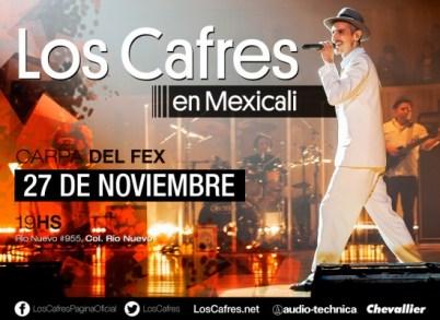 Los Cafres en Mexicali 2015