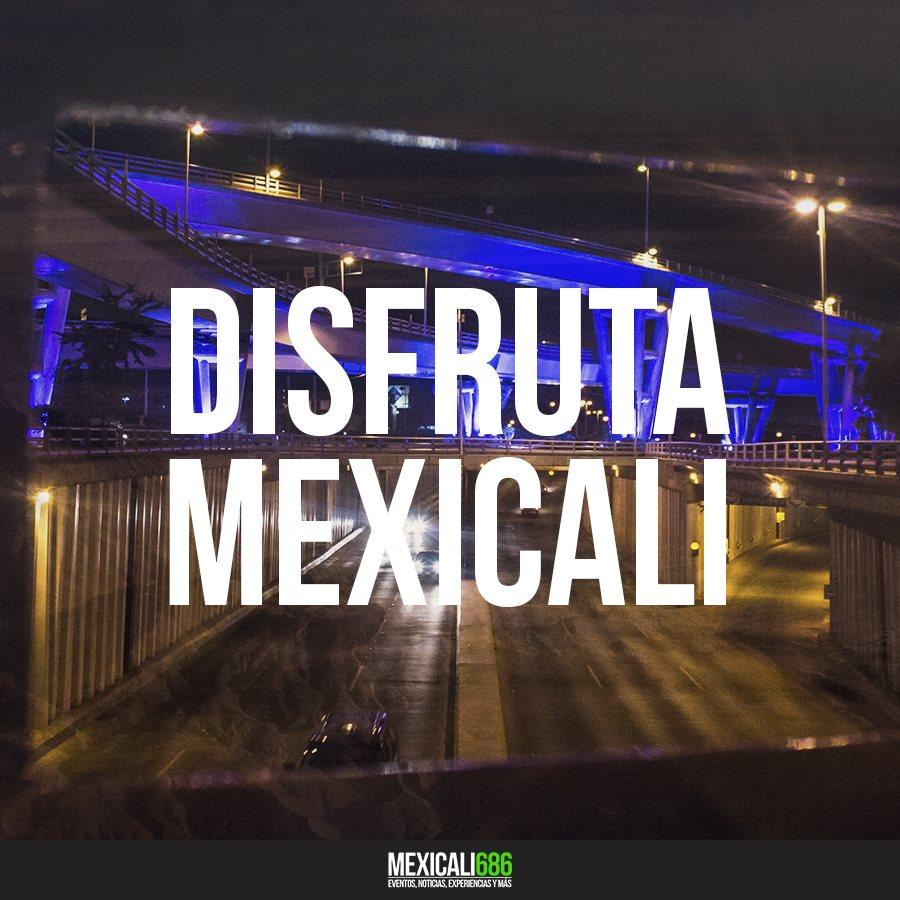 ¿No hay nada que hacer en Mexicali?