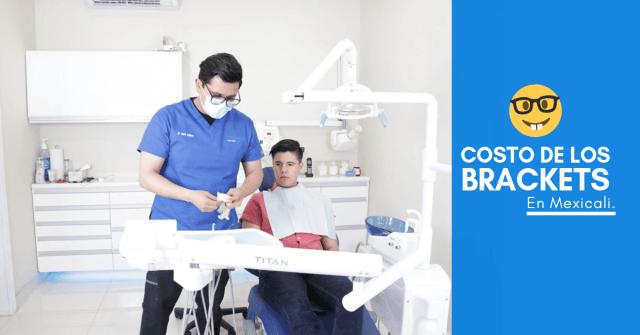 Dentistas mexicali brackets