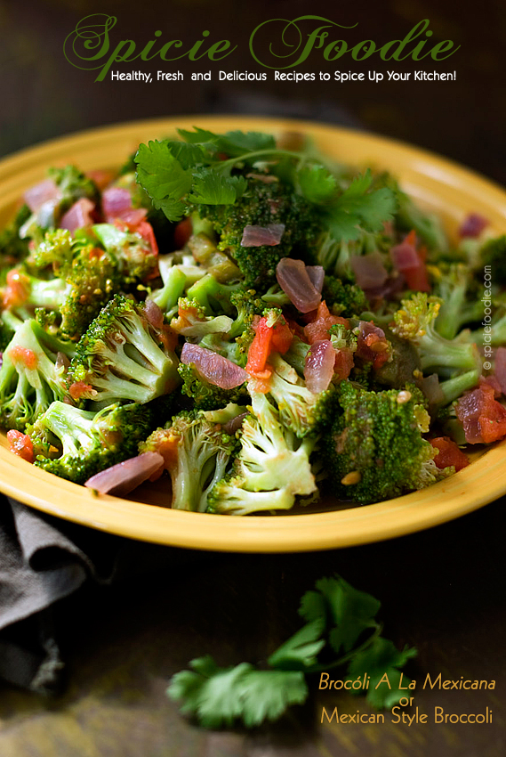 Brocóli A La Mexicana or Mexican Style Broccoli | #broccoli #Mexican #vegan #sidedish