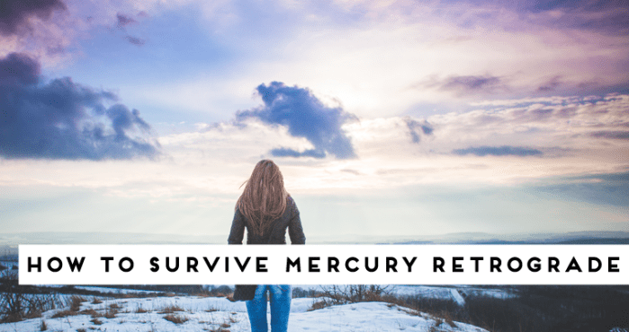 How I survived Mercury Retrograde?