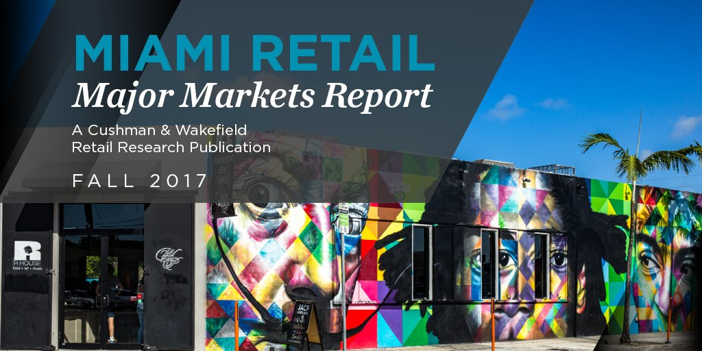 Cushman & Wakefield Report: Miami Retail Resides at the Crossroads of Global Commerce