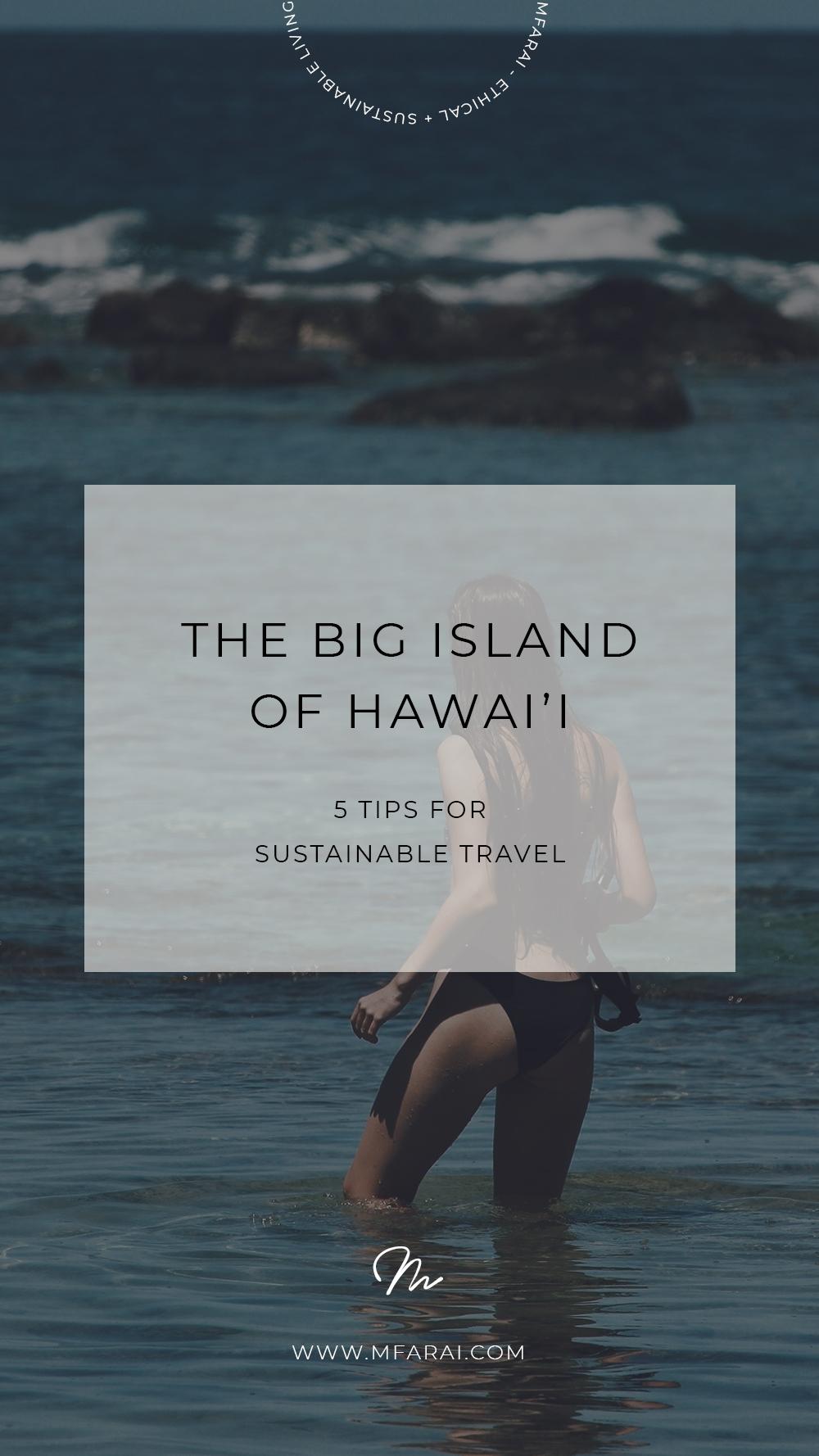 Big Island Hawai'i Sustainable Travel