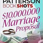 $10,000,000 Marriage Proposal: BookShots