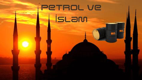 Petrol ve İslam