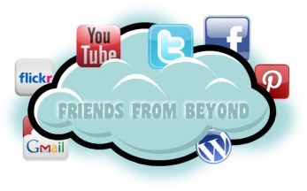 Friends from Beyond is shown as an Internet cloud hosting email, social media and other websites.