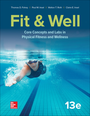 Fit Well Core Concepts And Labs In Physical Fitness And Wellness
