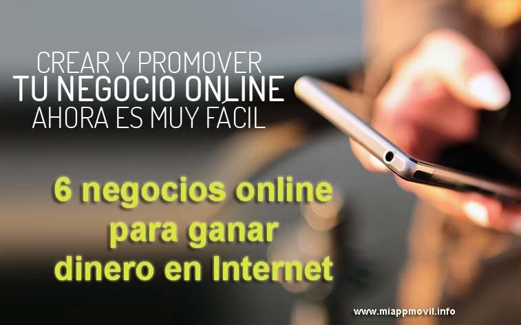 6 negocios online para ganar dinero en Internet