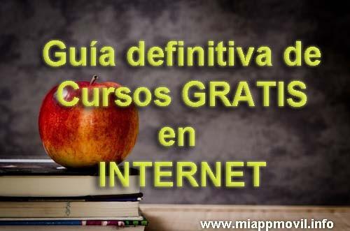 Guia definitiva de Cursos Gratis en Internet