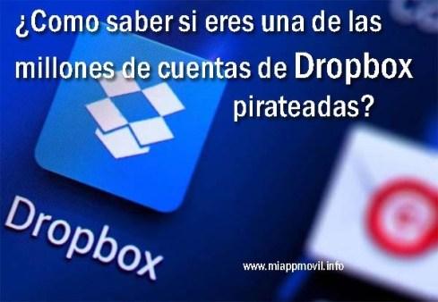 Como saber si eres una de las millones de cuentas de Dropbox pirateadas