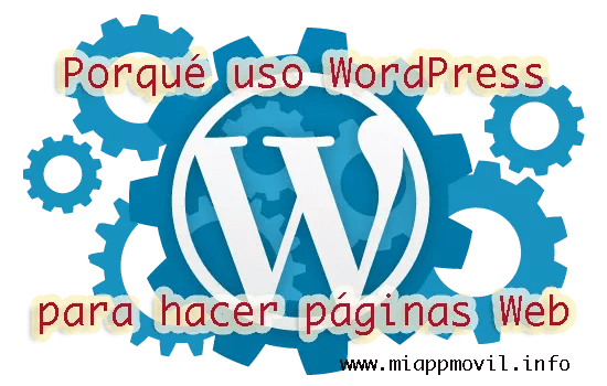 porque uso wordpress para crear una pagina web