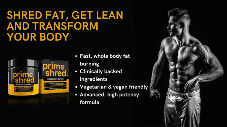 PrimeShred - Shred Fat, Get Lean and Transform Your Body